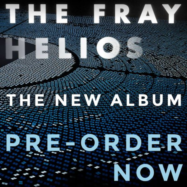 The Fray's new CD HELIOS in stores 2.25.14 (recorded at Henson Studios)