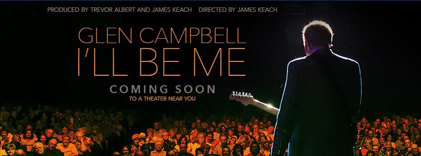 Glen Campbell I'll Be Me Coming Soon