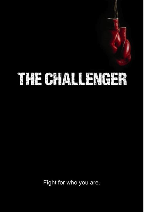 The Challenger Fight for who you are