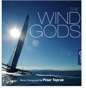 The Wind Gods, music composed by Pinar Toprak